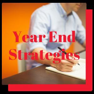 Year end strategies